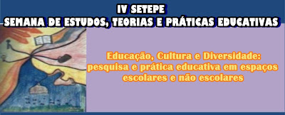 Semana de Estudos, Teorias e Práticas Educativas -SETEPE