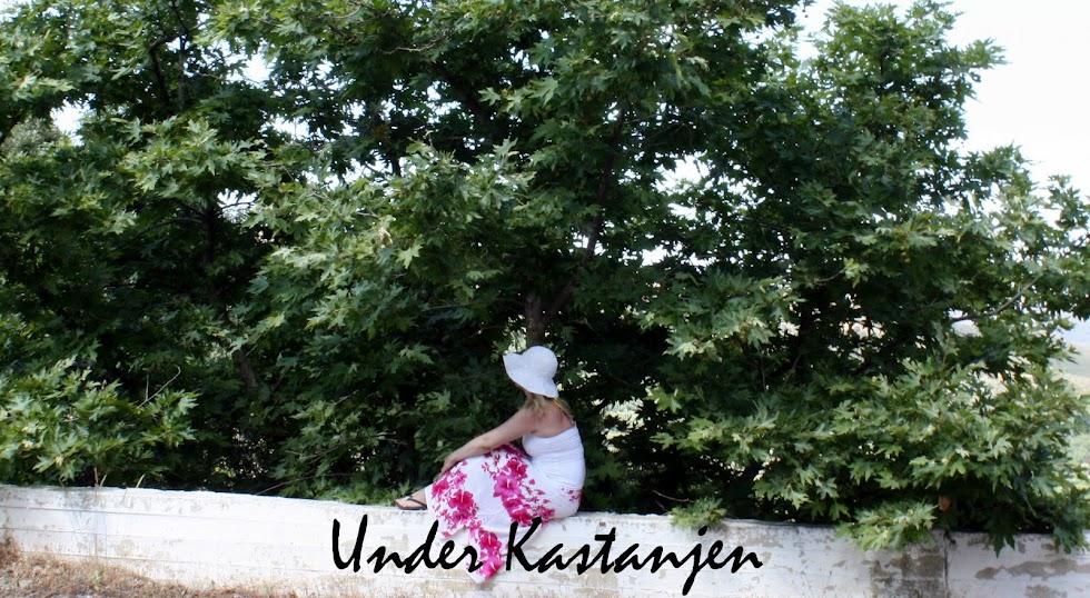 Under Kastanjen