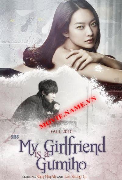 Tình Yêu Không Lối Thoát - USLT - 16 tập,My Girlfriend is a Nine-Tailed Fox , Lee Seung Gi, Shin Min Ah, Noh Min Woo, Sung Dong Il, Hyo Min (T-ara), Byun Hee Bong, Park Su Jin