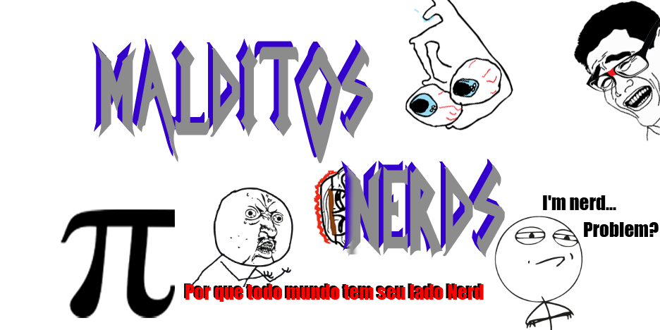 ..::Malditos Nerds::..