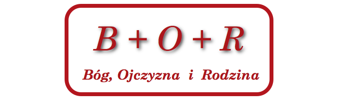 Bóg + Ojczyzna + Rodzina