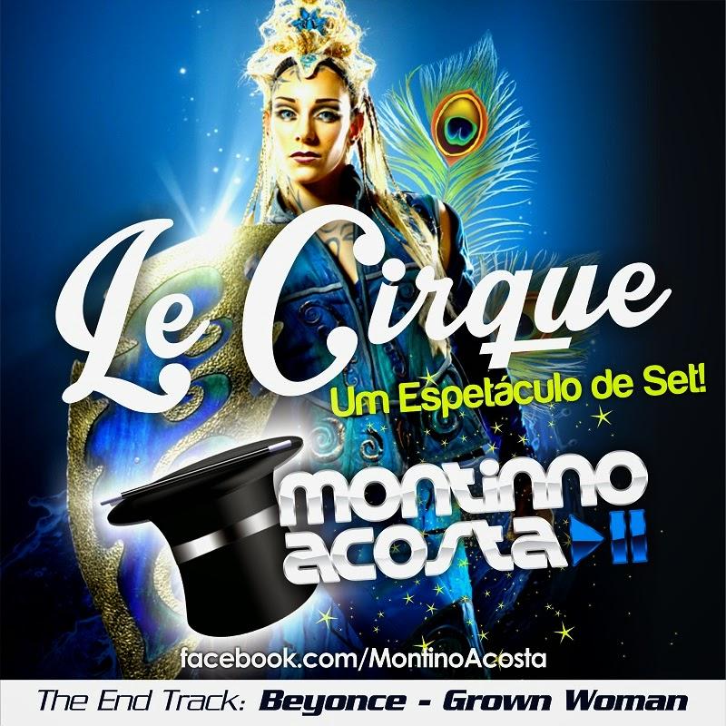 LE CIRQUE SETMIX by MONTINNO ACOSTA