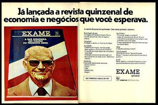 revista Exame, presidente Geisel; década de 70. os anos 70; propaganda na década de 70; Brazil in the 70s, história anos 70; Oswaldo Hernandez;