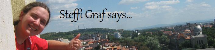 Steffi Graf says...