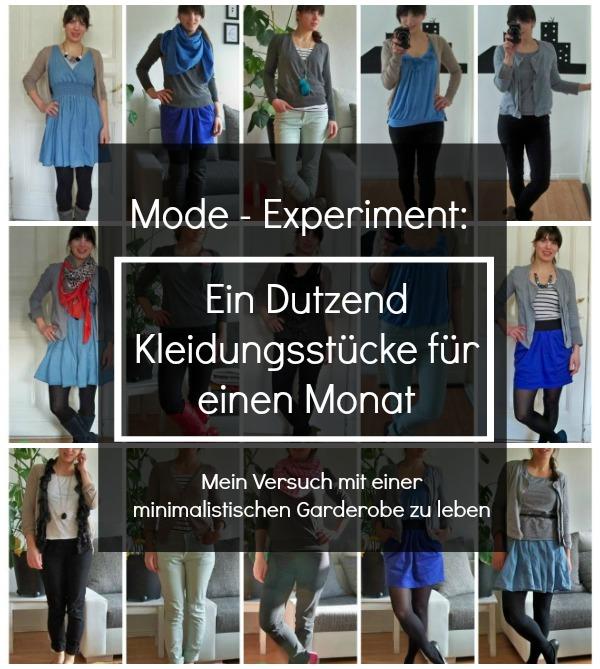 Mein Versuch mit einer minimalistischen Garderobe einen Monat zu leben mit nur 12 Kleidungsstücken