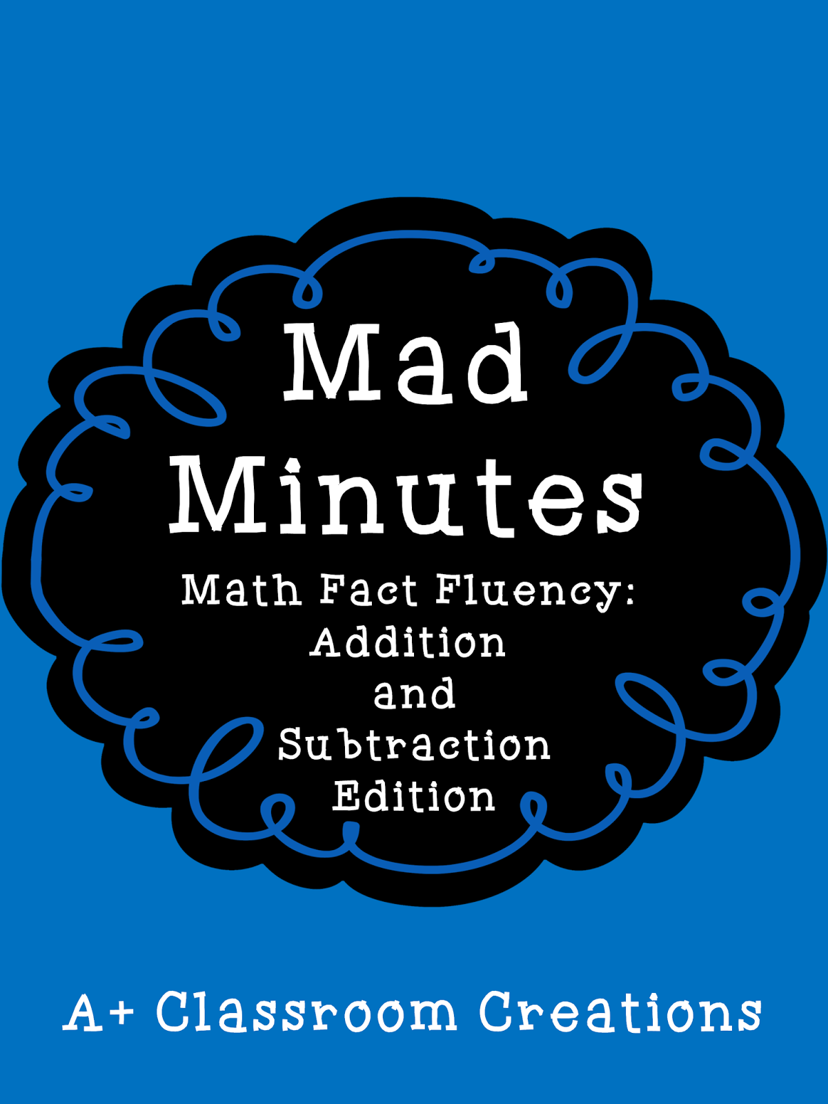 https://www.teacherspayteachers.com/Product/Mad-Minutes-Math-Fact-Fluency-Addition-and-Subtraction-Common-Core-Aligned-1031637