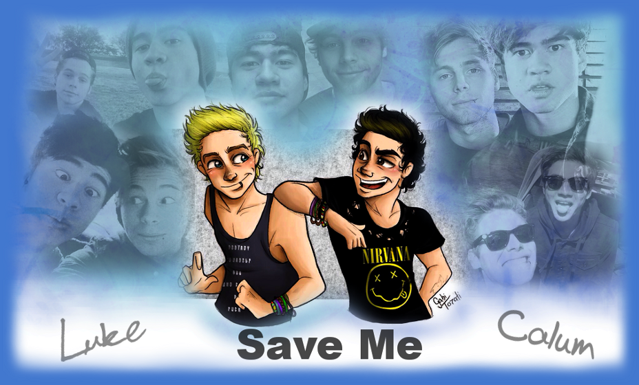 Save Me - 5SOS Fanfiction [zakończone]