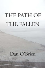 THE PATH OF THE FALLEN by Dan O'Brien