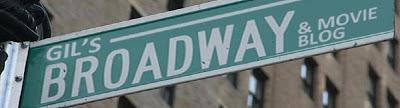 Gil's Broadway & Movie Blog