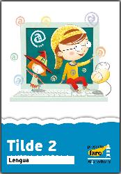 TILDE 2 (ACTIVIDADES INTERACTIVAS DE LENGUA)