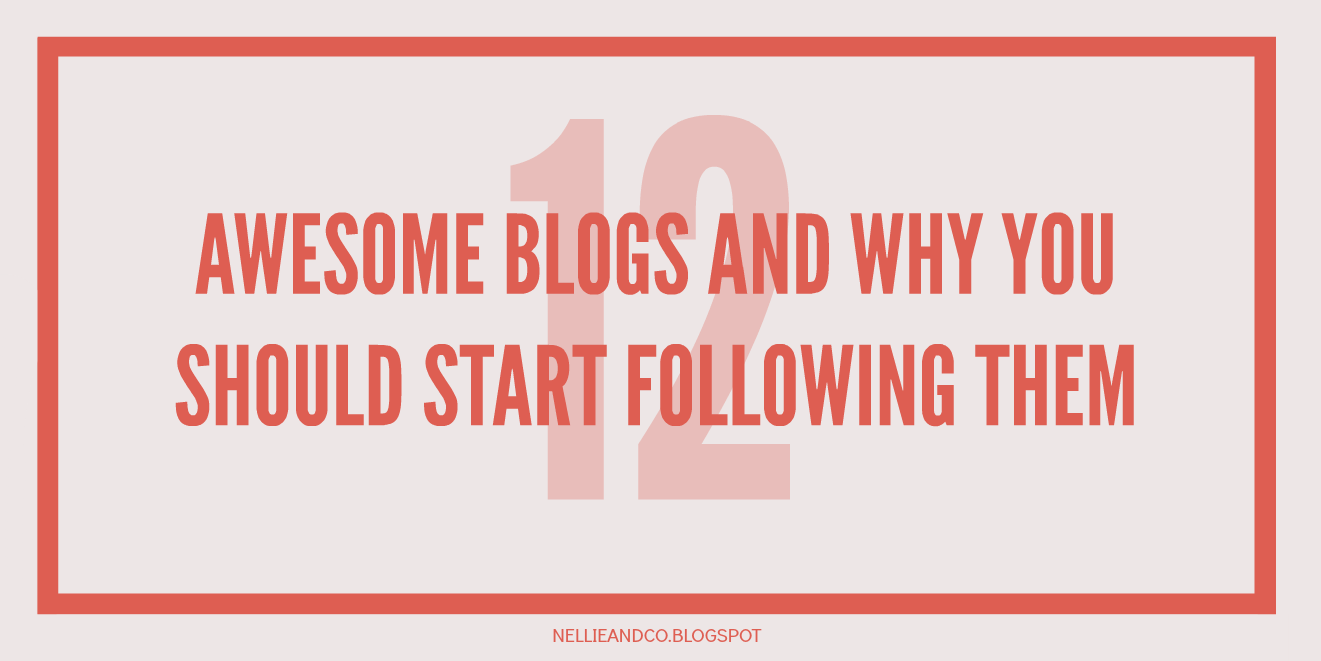 12 Awesome Blogs You Should Be Following | If you're ever looking for new awesome blogs to be checking, here's 12 of my favourite bookish, blogging and business related blogs for you!