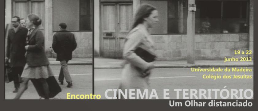 """Encontro """"Cinema e Território: um Olhar distanciado"""""""