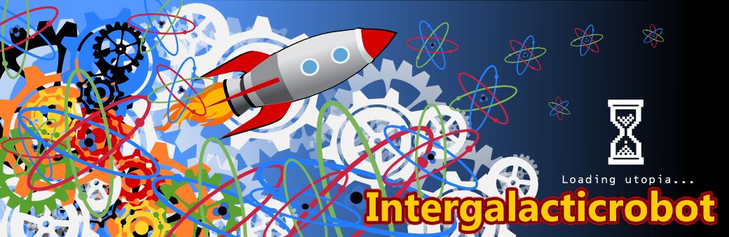 Intergalacticrobot