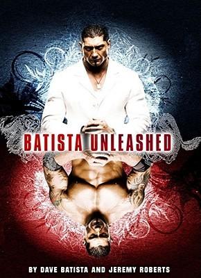 WWE Autobiography Jeremy Roberts Dave Batista Book