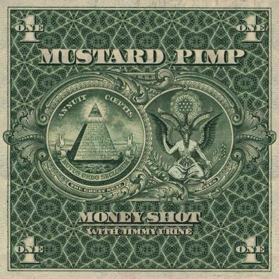Mustard Pimp, Money Shot