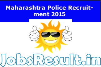 Maharashtra Police Recruitment 2015