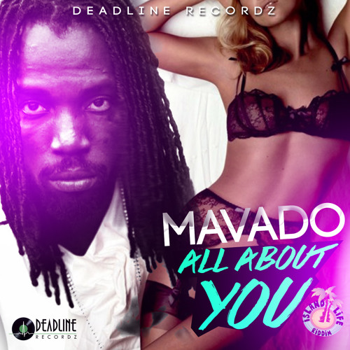 Mavado - All About You (Raw) - Island Life Riddim [2015] [FMI]