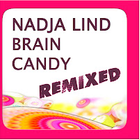 Nadja Lind Brain Candy Remixed Lucidflow