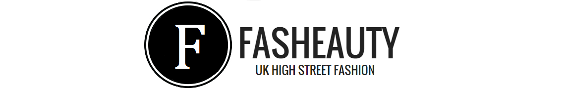 Fasheauty UK - High Street Fashion Blog