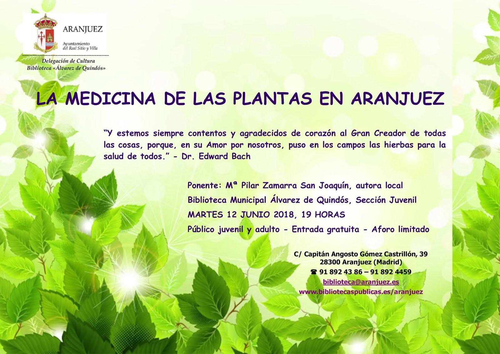 LA MEDICINA DE LAS PLANTAS, EN ARANJUEZ (UN EJEMPLO)
