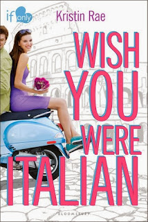 WISH YOU WERE ITALIAN: Kristin Rae