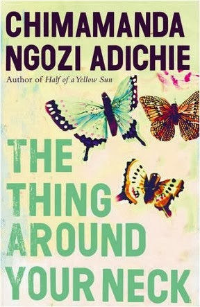 the thing around your neck tomorrow is The thing around your neck is a short-story collection by nigerian author chimamanda ngozi adichie, it was first published in april 2009 by fourth estate in the uk and by knopf in the us it received many positive reviews, including: she makes storytelling seem as easy as birdsong ( daily telegraph ) [1] stunning.