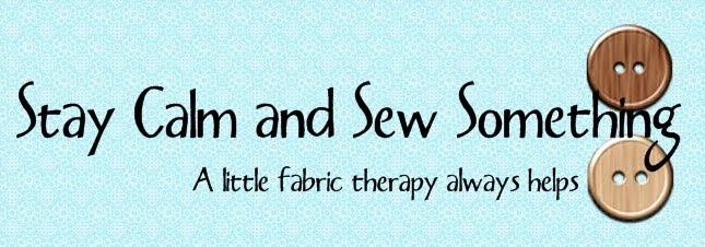 Stay Calm and Sew Something