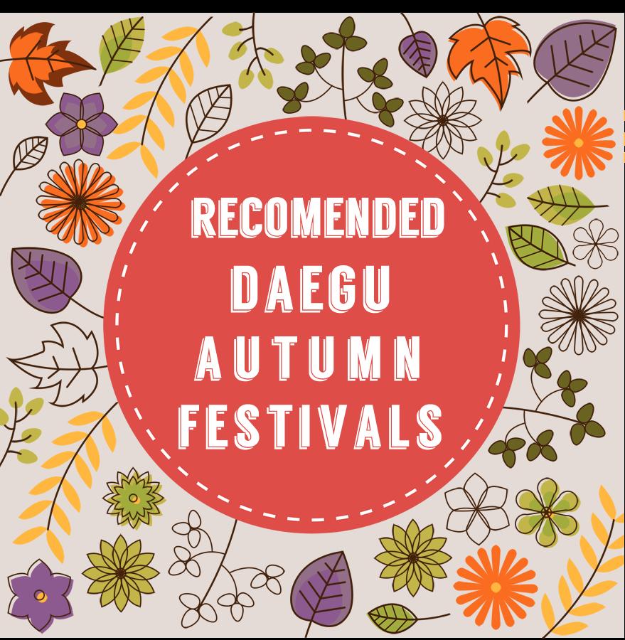 Daegu Autumn Festivals