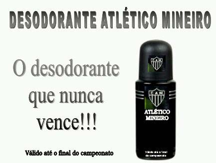 Desodorante Galo Zuando O Galo Zuando Atleticanos Penseoamanha