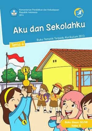 http://bse.mahoni.com/data/2013/kelas_2sd/siswa/Kelas_02_SD_Tematik_4_Aku_dan_Sekolahku_Siswa.pdf