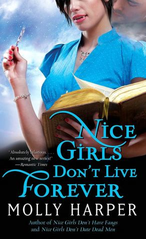 Molly Harper Nice Girls Don't Live Forever