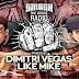 Dimitri Vegas & Like Mike - Smash The House Radio #56