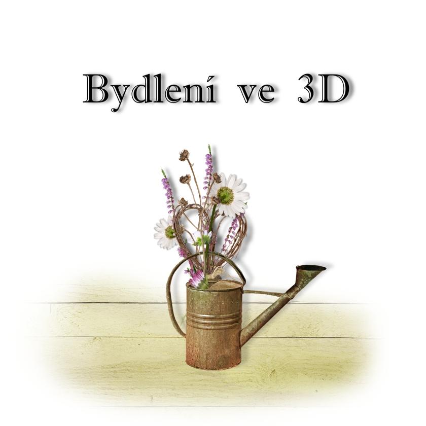 Bydlení ve 3D