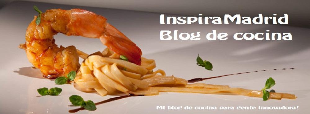 InspiraMadrid |Blog de cocina