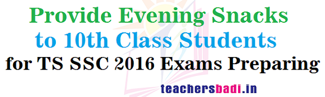 Evening Snacks,10th Class Students,TS SSC 2016 Exams Preparing