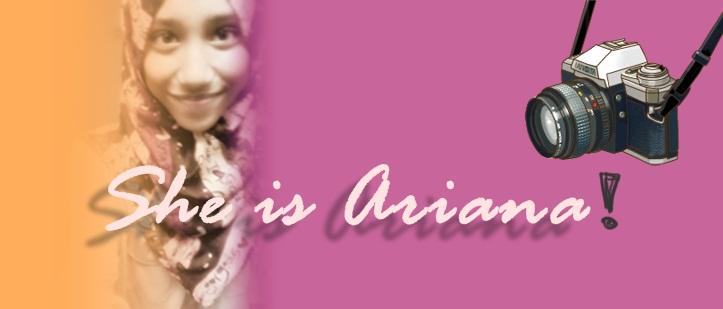 She is Ariana  ♥