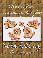 http://skarbnica-pomyslow.blogspot.ie/2013/12/wyzwanie-grudniowe-motyw-kulinarny.html