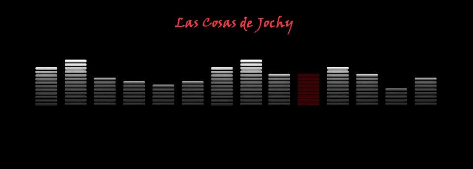 Las cosas de Jochy