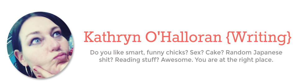 Kathryn O&#39;Halloran  {Writing}