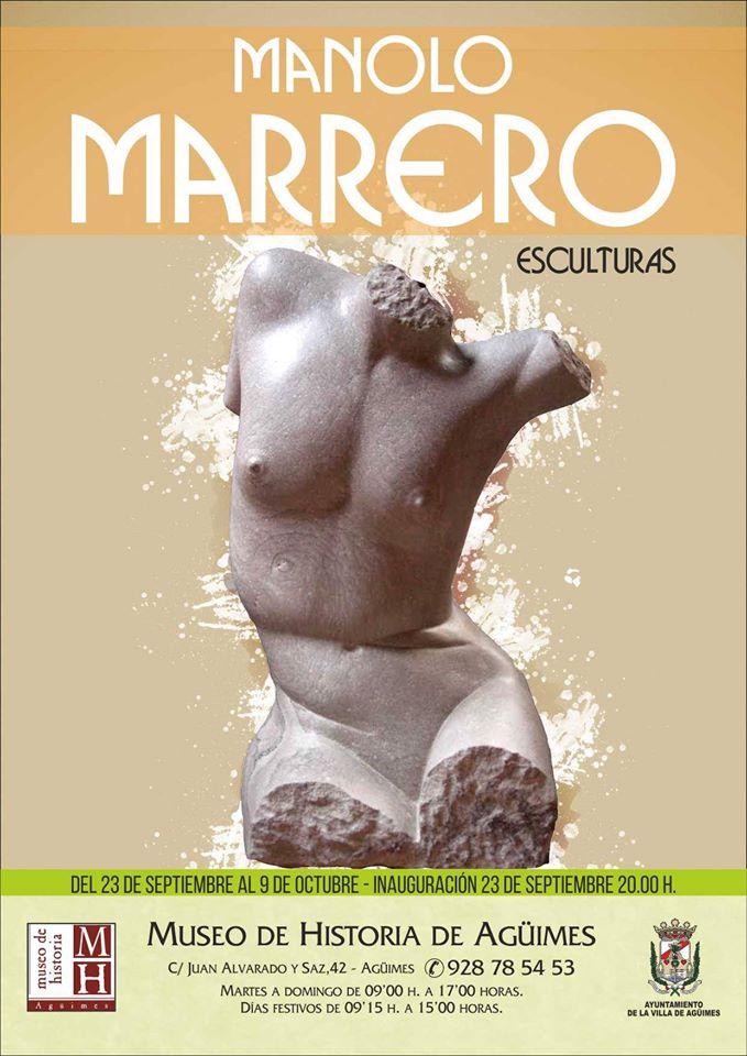"""""""Esculturas"""" de Manolo Marrero"""