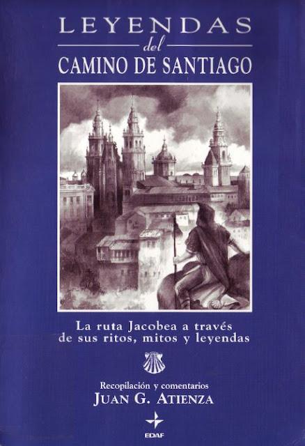 La Leyenda del Camino de Santiago de Juan G. Atienza