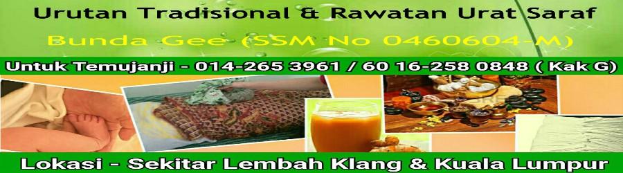 Bunda Gee - Tukang Urut Tradisional Melayu dan Rawatan Urat Saraf