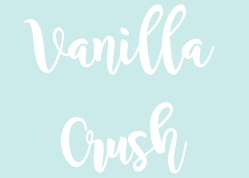 Vanilla Crush