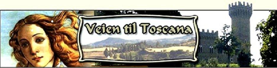 Veien til Toscana  bryllup og vinturer