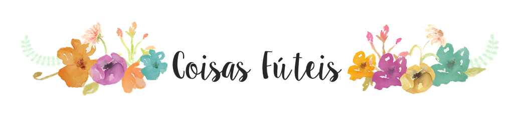 Coisas Fúteis | Estefanie Ribeiro