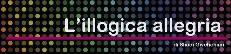 L'illogica allegria