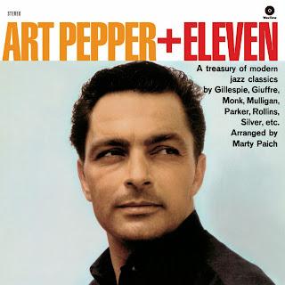 Art Pepper, Art Pepper + Eleven