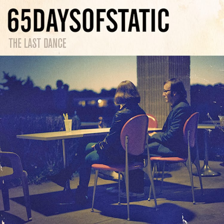 65daysofstatic: The Last Dance [Free EP]