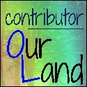 Contributor to Our Land