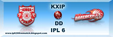 IPL 6 KXIP vs DD Full Highlight Match and KXIP vs DD Full Scorecard IPl 6 Point Table
